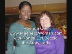 RHonda Cort, The Magnetic Woman, Shares a Testimonial about Ronda Del Boccio, The Story Lady