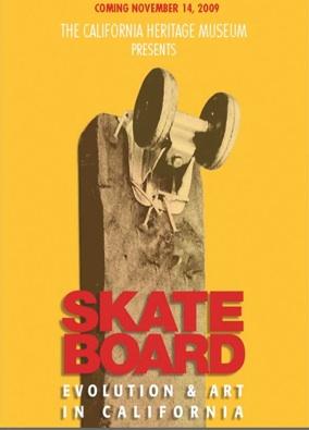 Skate Board California Heritage Museum