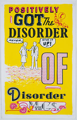 Ordered Disorder, 2016 (Miss Mini Graff) Tags: psoter serigraph screenprint posters streetart 2016 letraset michaelcorridore lowres disorder minigraff mca alisonalder jasonwing sydney australia