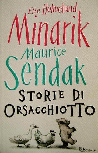 Else Holmelund Minarik, Maurice Sendak, Storie di orsacchiotto, ©BUR Ragazzi 2009; Lettering di Jeffrey Fisher, progetto grafico Mucca Design, copertina (part.) 1