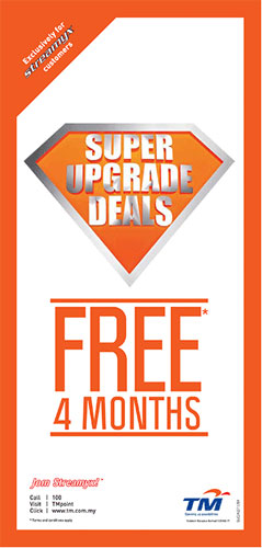 Streamyx Super Upgrade Deals - Free 4 months