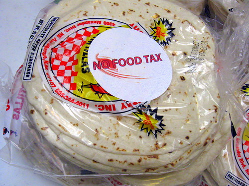 Don't tax my tortillas