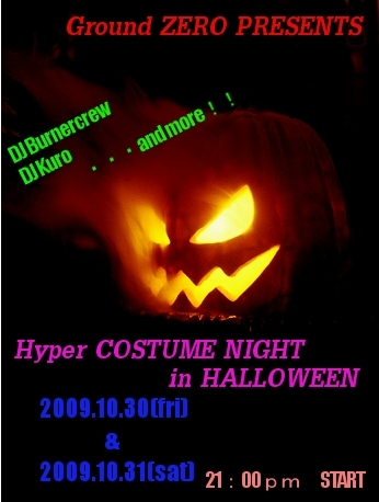 Ground ZERO Presents Hyper Costume Night in HALLOWEEN
