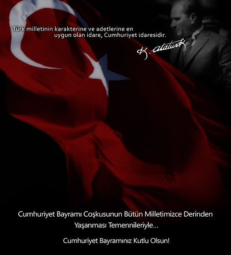 Cumhuriyet Bayramınız Kutlu Olsun!…