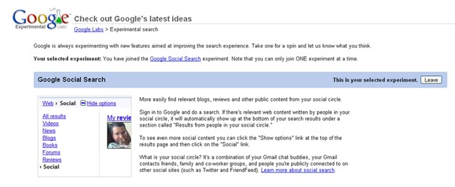 To access Google Social Search, visit Google Labs.