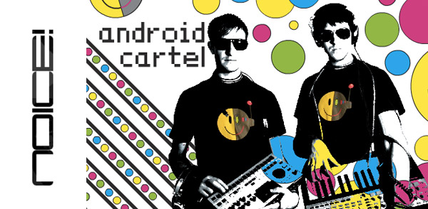Noice Episode 94 Android Cartel (Image hosted at FlickR)