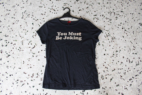 you must be joking haha t-shirt