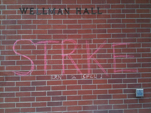The word STRKE, misspelled, chalked on a classroom building at UC Davis