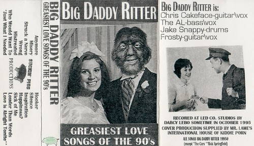 Big Daddy Ritter - Greasiest Love Songs of the 90's
