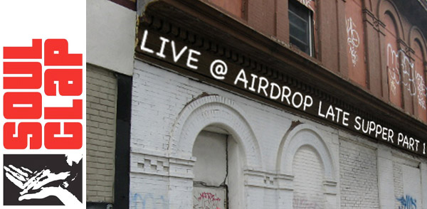 Soul Clap Episode 64: Live at Airdrop Late Supper Pt. 1 (Image hosted at FlickR)