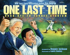 4096407887 380ca78bfe m Review of the Day   One Last Time: Good Bye to Yankee Stadium by Ray Negron