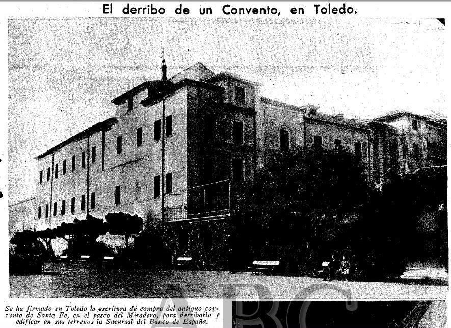 Noticia del inminente derribo del convento de Santa Fe para la nueva sede del Banco de España. Diario ABC, 1935