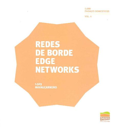 Redes de Borde / Edge Networks, Paisajes Domésticos