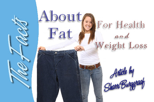 Facts about Fat for Health and weight loss