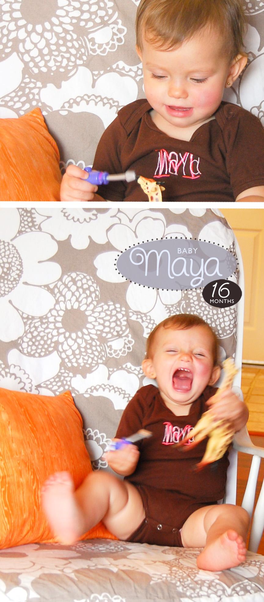 Maya 16 Months