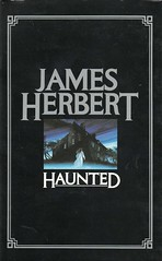 Haunted by James Herbert (1988). Uncredited cover. Gerald Grace?