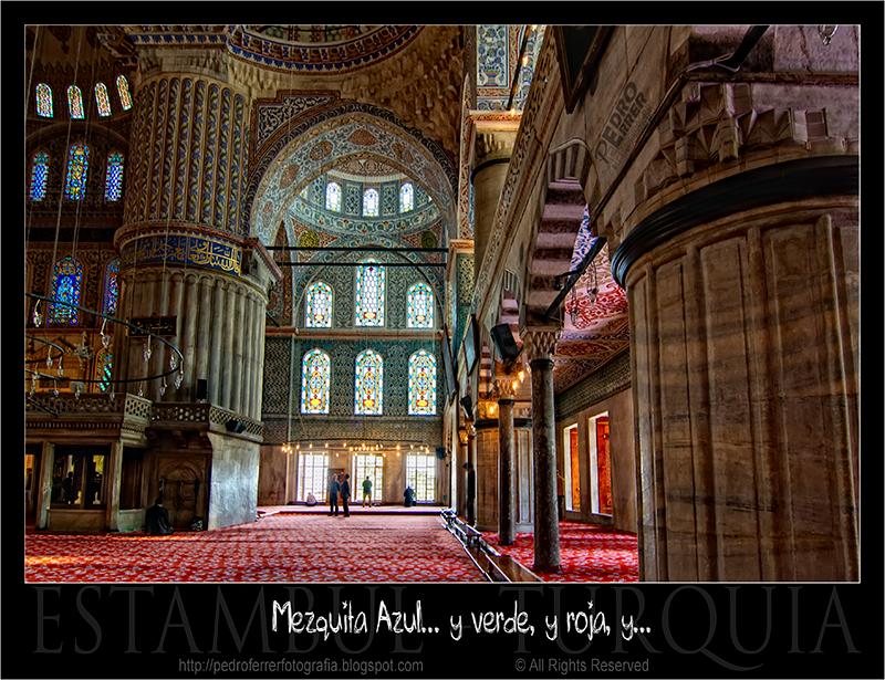 Mezquita Azul... y verde, y roja, y......