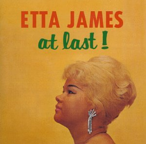 "Etta James ""At Last"""
