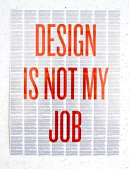Design is Not My Job 1