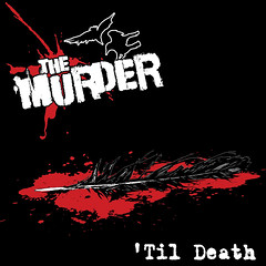 The Murder - 'Til Death