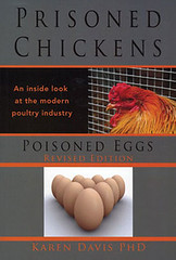 Prisoned Chickens, Poisoned Eggs by Karen Davis (2009)