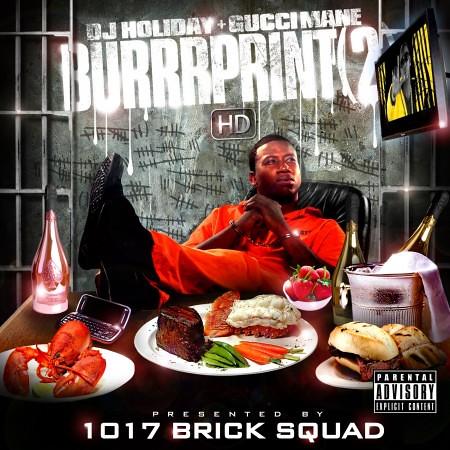 1017-brick-squad-presents-dj-holiday-gucci-mane-burrrprint-2-hd-nahright-450x450