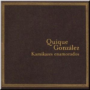 quique gonzalez - kamikazes enamorados (front)