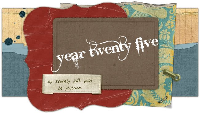 year twenty five