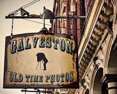 Galveston Old Time Photos **Explore ** (@iseenit_RubenS | R.Serrano Photography) Tags: old galveston sign texas time photos dslr a350 infinestyle
