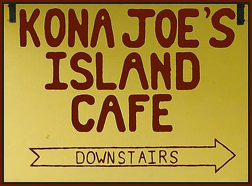Kona Joe's Island Cafe Sign