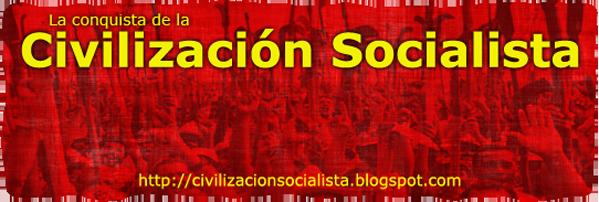 La Conquista de la Civilizacion Socialista