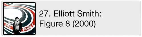 27. Elliott Smith - Figure 8 (2000)
