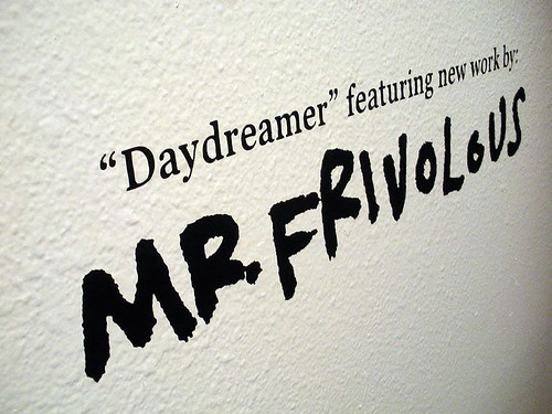 MR.FRIVOLOUS OPENING RECEPTION