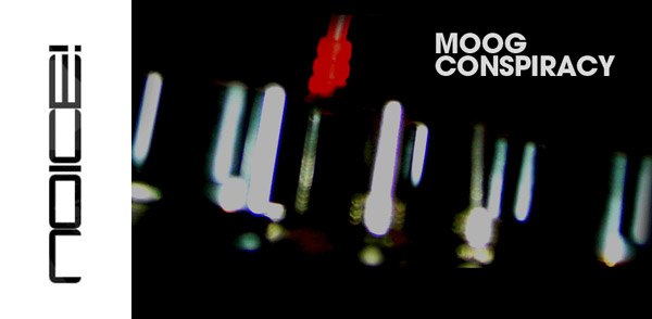 Noice Episode 114 Moog Conspiracy (Elektrotribe / Berlin) (Image hosted at FlickR)