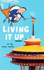 Living it up... at the Space Needle! (hmdavid) Tags: seattle art illustration vintage restaurant washington postcard spaceneedle 1960s googie worldsfair