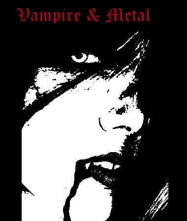 Vampire & Metal