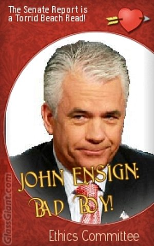 John Ensign Ethics Report: Hot Off the Press