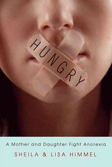 """Hungry: A Mother and Daughter Fight Anorexia"""