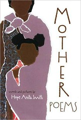 4057191142 982a8dd3a1 m Review of Day: Mother Poems by Hope Anita Smith