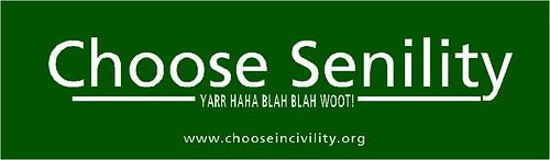 Choose Senility