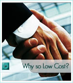 Why low cost