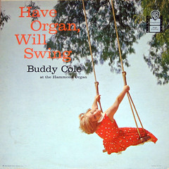 Have Swing, Need Organ (epiclectic) Tags: music art girl vintage album vinyl cheesecake swing retro collection organ jacket cover lp record 1958 sleeve amputee buddycole epiclectic safesafe