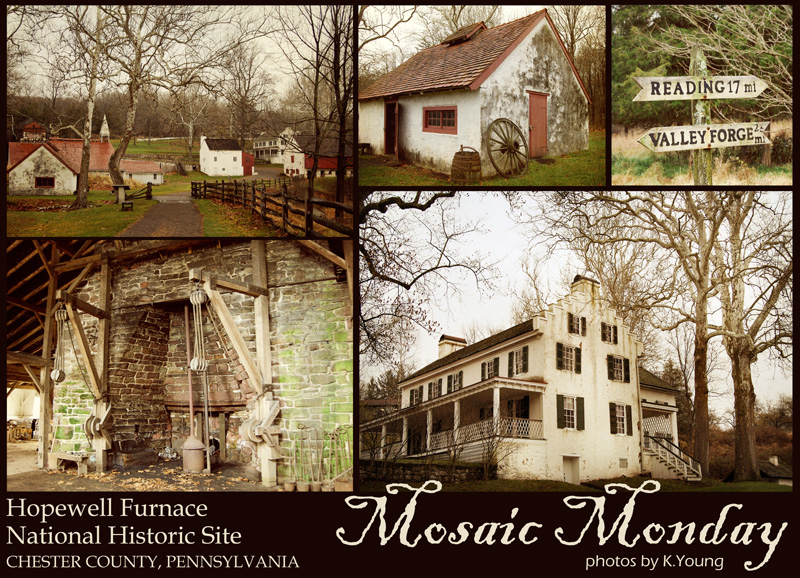 Mosaic Monday: Historic Hopewell Furnace