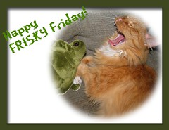 Happy FRISKY Friday!