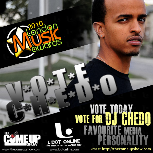 Vote for DJ Ched Favourite Media Personality