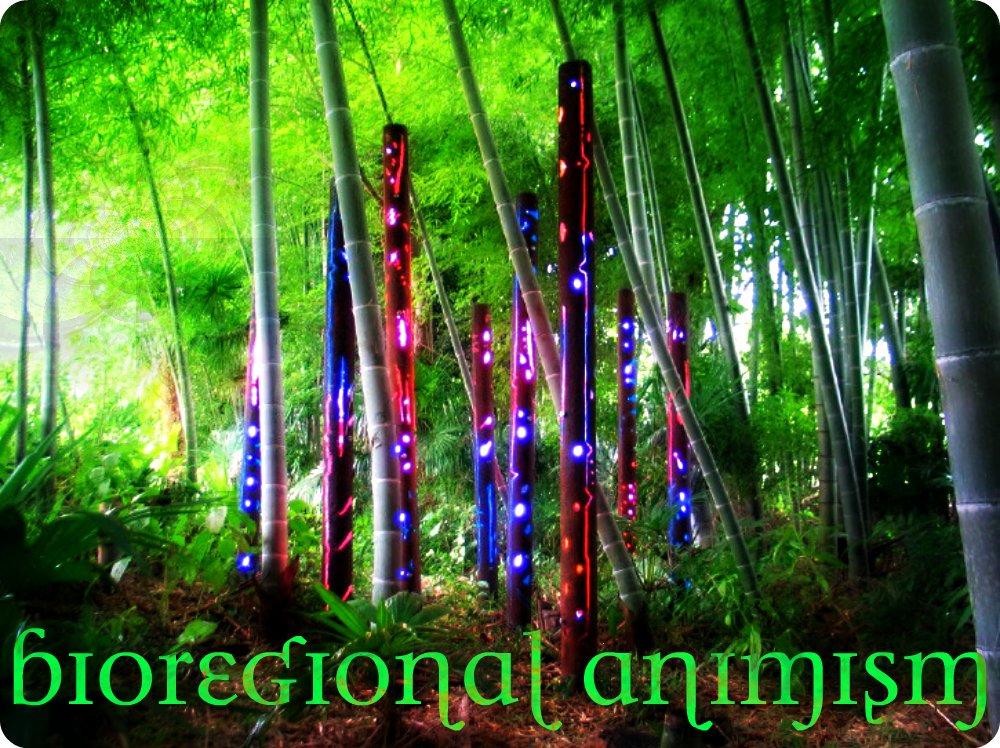 Bioregional Animism