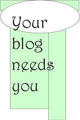 Your blog needs you
