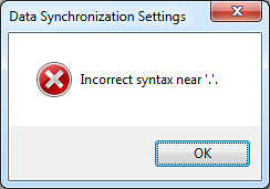 Data Synchronization Settings: Incorrect syntax near '.'.