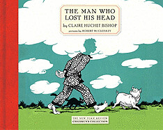 4033785752 e87afa690e m Remarkable Reissues: The Man Who Lost His Head by Claire Huchet Bishop
