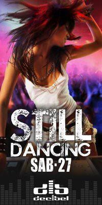 Still Dancing - Discoteca Decibel